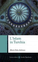 L'Islam in Turchia - Alberto Fabio Ambrosio
