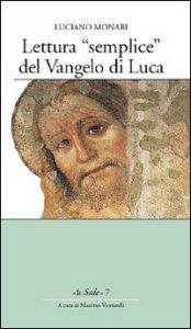 Copertina di 'Lettura «semplice» del Vangelo di Luca'