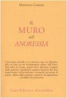 Il muro dell'anoressia mentale - Cosenza Domenico
