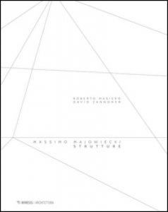 Copertina di 'Massimo Majowiecki. Strutture. Ediz. illustrata'