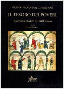 Copertina di 'Il tesoro dei poveri. Ricettario medico del XIII secolo'