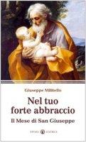 Nel tuo forte abbraccio - Militello Giuseppe