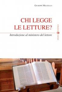 Copertina di 'Chi legge le letture? Introduzione al ministero del lettore'