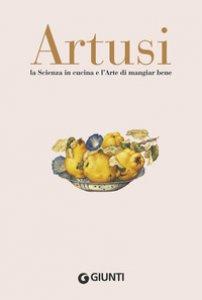 Copertina di 'La scienza in cucina e l'arte di mangiar bene'
