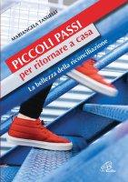 Piccoli passi per ritornare a casa - Mariangela Tassielli