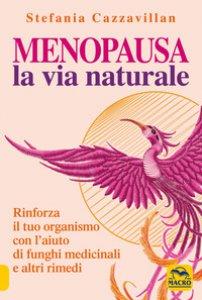 Copertina di 'Menopausa. La via naturale'