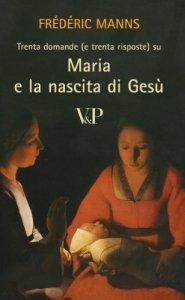 Copertina di 'Trenta domande (e trenta risposte) su Maria e la nascita di Gesù'