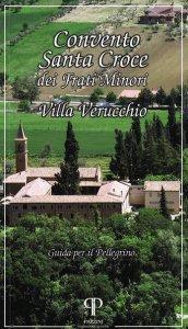 Copertina di 'Convento Santa Croce dei Frati Minori. Villa Verucchio'