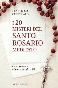 Copertina di '20 misteri del santo rosario meditato'