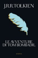 Le avventure di Tom Bombadil - Tolkien John R. R.