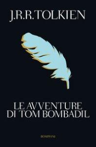 Copertina di 'Le avventure di Tom Bombadil'