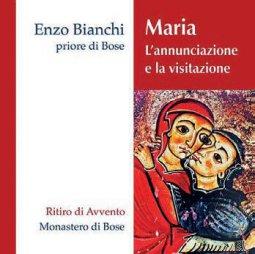 Copertina di 'Maria. L'annunciazione e la visitazione. Commento a Lc 1,26-45 Ritiro di Avvento  2 CD'