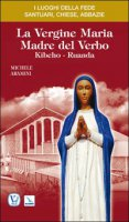 La vergine Maria madre del Verbo. Kibeho, Ruanda - Aramini Michele