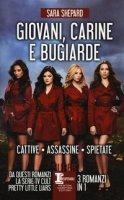Giovani, carine e bugiarde: Cattive-Assassine-Spietate - Shepard Sara