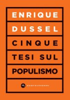 Cinque tesi sul populismo - Dussel Enrique