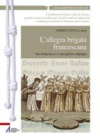 L'allegra brigata francescana San Francesco e i suoi primi compagni