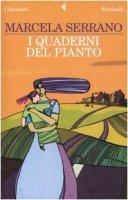 I quaderni del pianto - Serrano Marcela