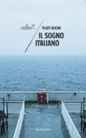 Il sogno italiano - Ylljet Aliçka