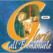 Gloria all'Emmanuele. CD - Basi musicali Canti di Natale per la Messa con i giovani - Aa. Vv.