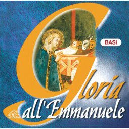 Copertina di 'Gloria all'Emmanuele. CD - Basi musicali Canti di Natale per la Messa con i giovani'