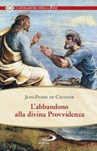 Copertina di 'L'abbandono alla Divina Provvidenza'