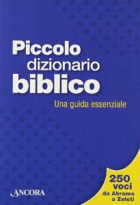 Copertina di 'Piccolo dizionario biblico'