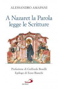 Copertina di 'A Nazaret la parola legge le scritture'