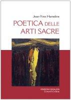 Poetica delle arti sacre - Jean-Yves Hameline