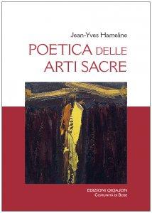 Copertina di 'Poetica delle arti sacre'