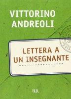 Lettera a un insegnante - Andreoli Vittorino