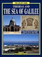 Il mare di Galilea e Tiberiade. Ediz. inglese - Valdés Giuliano