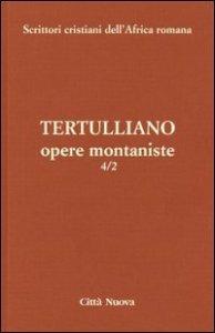 Copertina di 'Opere montaniste 4/2'