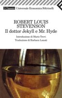 Il dottor Jekyll e Mr. Hyde - Robert Louis Stevenson