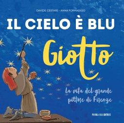 Copertina di 'Giotto. Il cielo è blu'