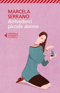 Copertina di 'Arrivederci piccole donne'