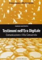 Testimoni nell'Era Digitale - Mastrofini Fabrizio
