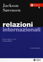 Relazioni internazionali. Con Contenuto digitale per download e accesso on line - Jackson Robert, Sorensen Georg