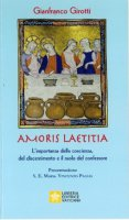 Amoris Laetitia - Gianfranco Girotti