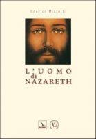 L' uomo di Nazareth - Mizzotti Odorico