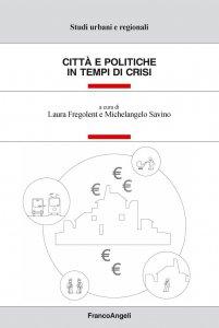 Copertina di 'Città e politiche in tempo di crisi'