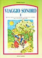 Viaggio Sonoro. 1 - Donato Falco