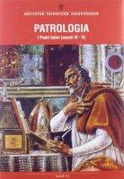 Patrologia. I padri latini (secoli IV-V) - Quasten Johannes