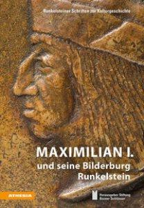 Copertina di 'Maximilian I. und seine Bilderburg Runkelstein'