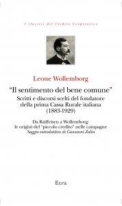 Copertina di '«Sentimento del bene comune».. Scritti e discorsi scelti del fondatore della prima Cassa Rurale italiana (1883-1929). (Il)'