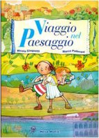 Viaggio nel paesaggio. Per la Scuola elementare - Cinquetti Nicola, Padovani Marco