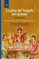 La gioia del Vangelo nel turismo - Conferenza episcopale della Regione Emilia-Romagna