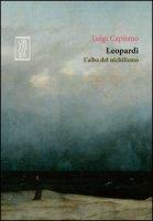 Leopardi. L'alba del nichilismo - Capitano Luigi