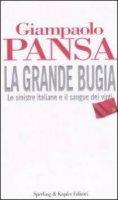 La grande bugia - Giampaolo Pansa