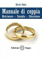 Manuale di coppia - Nicolò Felice