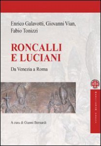 Copertina di 'Roncalli e Luciani'